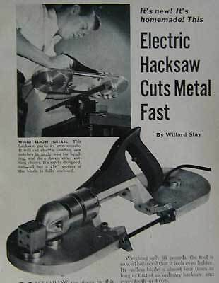 Portaband Electric Hacksaw How-To build it PLANS beauty
