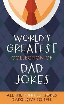 NEW The World's Greatest Collection of Dad Jokes By Barbour Publishing Paperback