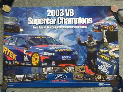 Ford Falcon, Marcos Ambrose and Pirtek Racing 2003 V8 Supercar Champions Poster