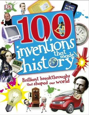 100 Inventions That Made History (Dk) (Paperback), DK, 9781409340980