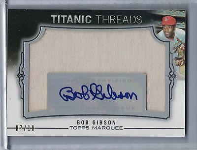 2011 Topps Marquee Titanic Threads BOB GIBSON Autograph Jersey #07/10   (B2738)