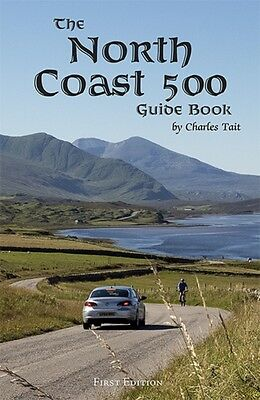 North Coast 500 Guide Book, 9781909036604