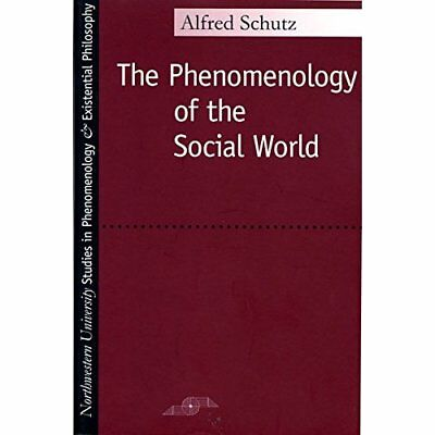 Phenomenology of the Social World - Paperback NEW Schutz, Alfred 1972