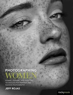 Photographing Women, Rojas, Jeff, 9781681981741