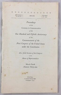 1939 Proceedings 150th Anniversary First US Congress House of Representatives