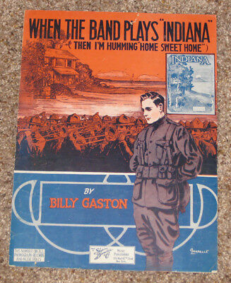 VINTAGE WWI era PATRIOTIC SHEET MUSIC - WHEN THE BAND PLAYS INDIANA