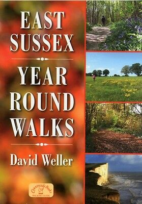 East Sussex Year Round Walks (Paperback), Weller, David, 9781846743078