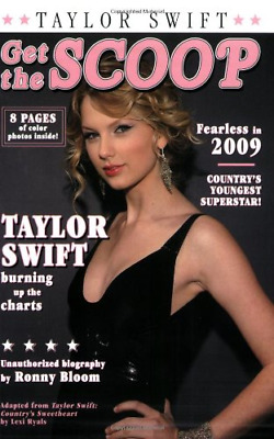 Get the Scoop: Taylor Swift, Very Good Condition Book, Ronny Bloom, ISBN 9780843