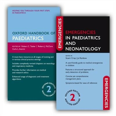 Oxford Handbook of Paediatrics and Emergencies in Paediatrics and Neonatology P.