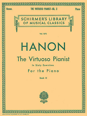 Hanon: The Virtuoso Pianist In Sixty Exercises For The Piano III Piano Sheet Mus