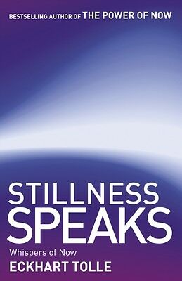 Stillness Speaks: Whispers of Now (The Power of Now) (Paperback),. 9780340829745