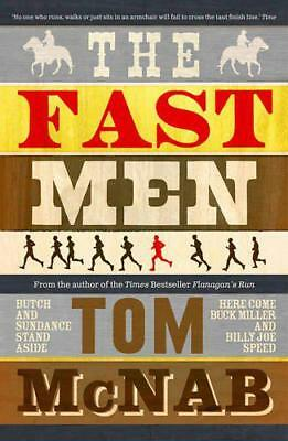 The Fast Men by Tom McNab   Paperback Book   9781910124635   NEW