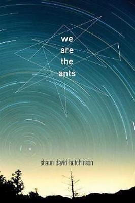 NEW We are the Ants By Shaun David Hutchinson Paperback Free Shipping