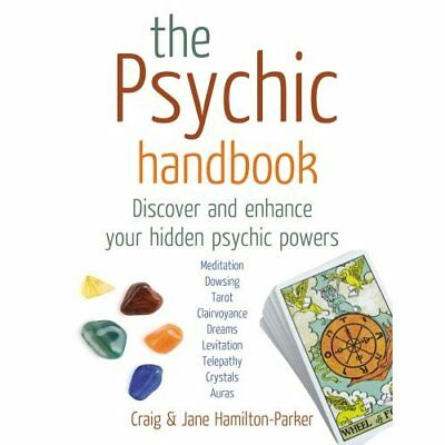 The Psychic Handbook: Discover and Enhance Your Hidden  - Paperback NEW Hamilton