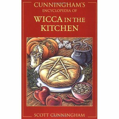 Cunningham's Encyclopedia of Wicca in the Kitchen - Paperback NEW Cunningham, Sc