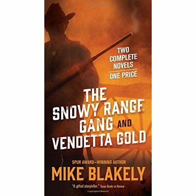 Snowy Range Gang and Vendetta Gold, The - Paperback NEW Mike Blakely(Au