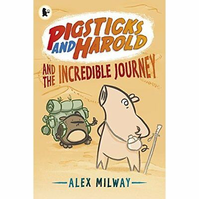 Pigsticks and Harold and the Incredible Journey - Paperback NEW Alex Milway (Au