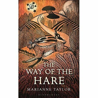 The Way of the Hare - Hardcover NEW Taylor, Mariann 15/08/2017