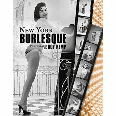 New York Burlesque - Hardcover NEW R Kemp (Author) 2014-12-01