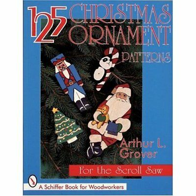 125 CHRISTMAS ORNAMENT PATTERNS FOR THE (Schiffer Book  - Paperback NEW ARTHUR L