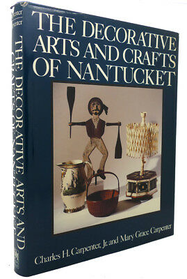 Charles Hope Carpenter, Mary Grace Carpenter THE DECORATIVE ARTS AND CRAFTS OF N
