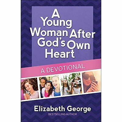 A Young Woman After God's Own Heart - A Devotional - Hardcover NEW Elizabeth Geo