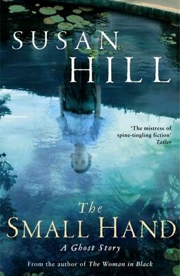 The Small Hand (The Susan Hill Collection) (Paperback), Hill, Sus...