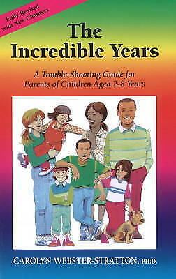 The Incredible Years by Carolyn Webster-Stratton, NEW Book, (Paperback) FREE & F