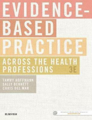 NEW Evidence-based practice across the health professions 3rd Edition By HOFFMAN