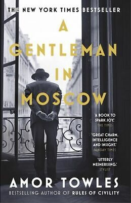 NEW A Gentleman in Moscow By Amor Towles Paperback Free Shipping