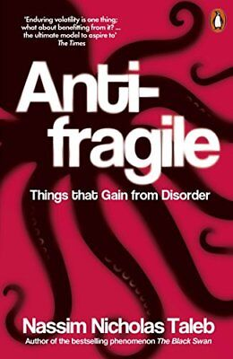 Antifragile: Things that Gain from Disorder by Taleb, Nassim Nicholas | Paperbac