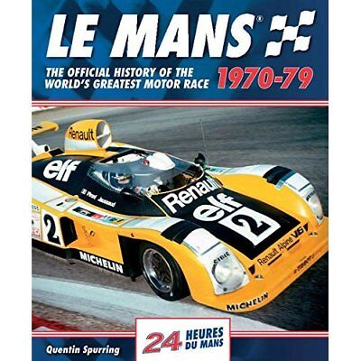 Le Mans: The Official History of the World's Greatest M - Hardcover NEW Quentin
