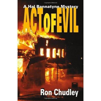Act of Evil - Hardcover NEW Ron Chudley 2010-09-15