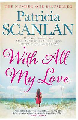 With All My Love by Scanlan, Patricia | Paperback Book | 9781471110788 | NEW