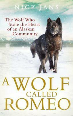 A Wolf Called Romeo by Jans, Nick | Paperback Book | 9780753540886 | NEW