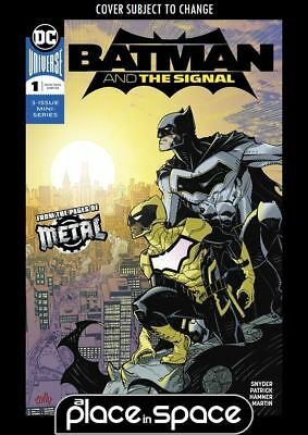 Batman And The Signal #1A - (Metal) (Wk01)