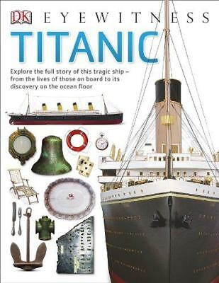 Titanic (Eyewitness) by Dk | Paperback Book | 9781409343691 | NEW