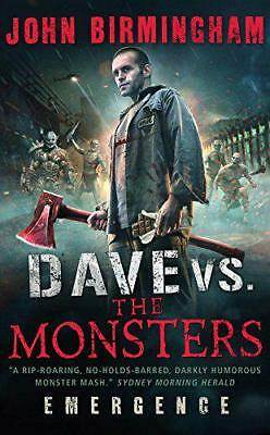 Dave vs. the Monsters: Emergence (David Hooper 1) (David Hooper Trilogy 1) by Jo