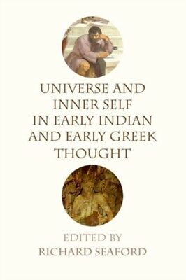 UNIVERSE & INNER SELF/EARLY INDIAN & GRE, Seaford, Professor of G...