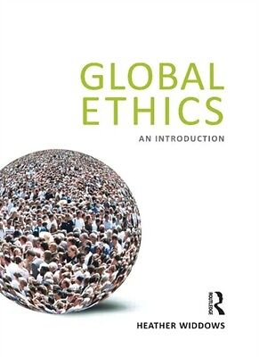 Global Ethics: An Introduction (Paperback), Widdows, Heather, 9781844652822