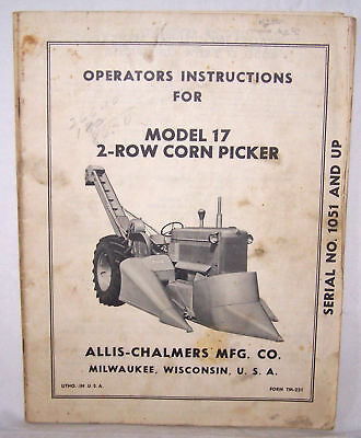 Allis-Chalmers Operators Manual Model 17 2-Row Corn Pic