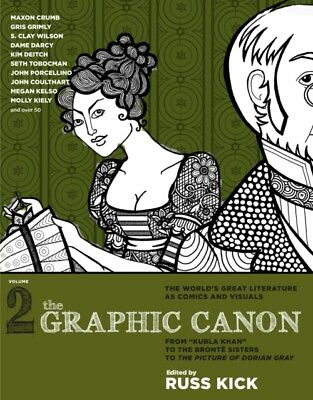Graphic Canon, The - Vol.2 (Paperback), Kick, Russ, 9781609803780