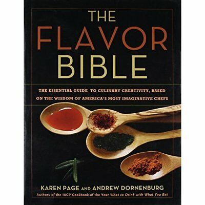 The Flavor Bible: The Essential Guide to Culinary Creat - Hardcover NEW Page, Ka