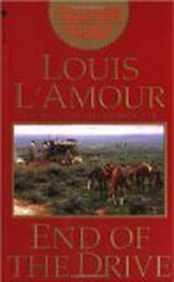 End of the Drive by L'Amour, Louis   Paperback Book   9780553578980   NEW