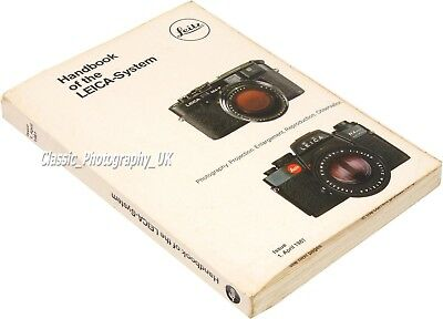 Handbook of the LEICA-System Issue April 1981 Printed in West Germany 274 pages