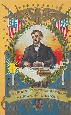 Abraham Lincoln  ~ In Memory Of The Centennial Anniversary ~ 1909