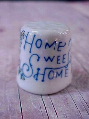 Very Old Vintage Porcelain Thimble HOME SWEET HOME  / Ex+ Cond
