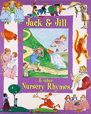 """(Good)-""""Jack and Jill"""" and Other Nursery Rhymes (My Nursery Rhymes) (Paperback)-"""