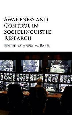 Awareness and Control in Sociolinguistic Research by