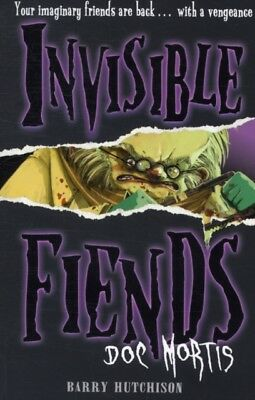 Doc Mortis (Invisible Fiends, Book 4) (Paperback), Hutchison, Bar...